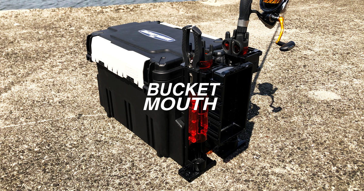 BUCKET MOUTH